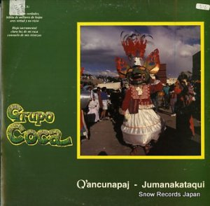GRUPO COCA - q'ancunapaj-jumanakataqui - SLPL-13756