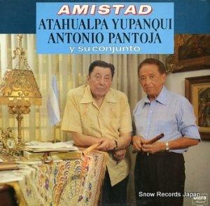 ATAHUALPA  YUPANQUI / ANTONIO PANTOJA - y su conjunto - 18003