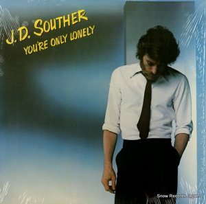 J・D・サウザー - you're only lonely - JC36093
