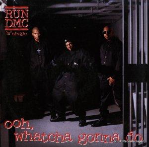 RUN DMC - ooh, whatcha gonna do - PRO-7400