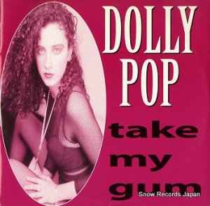 DOLLY POP - take my gum - HRG107
