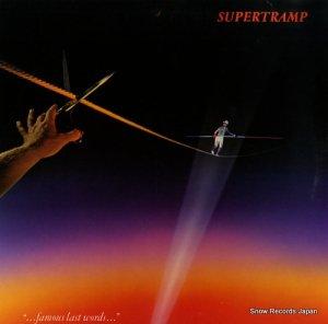 スーパートランプ - famous last words - SP-3732