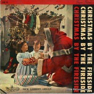 DICK LEIBERT - 炉ばたのクリスマス - WW-46