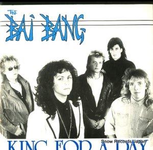 バイ・バング - king for a day - BOST1004