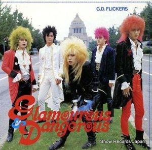 G.D. FLICKERS - glamourous & dangerous - CAP-0065-M