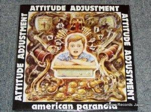 アティチュード・アジャストメント - american paranoia - 0012-11