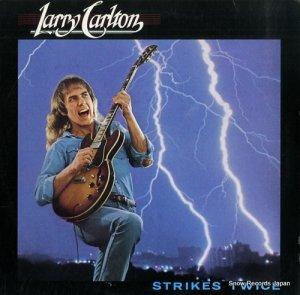 ラリー・カールトン - strikes twice - BSK3380