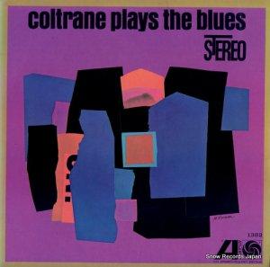ジョン・コルトレーン - plays the blues - SD1382