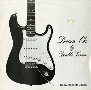 DOUBLE VISION - dream on - VISION1