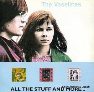 ザ・ヴァセリンズ - all the stuff and more - ONLYLP013