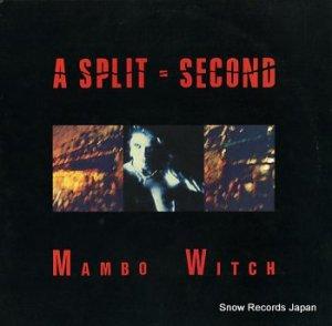 ア・スプリット・セカンド - mambo witch - WAX061