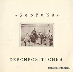 SEPPUKU - dekompositiones - NORMAL29