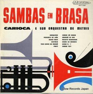 CARIOCA E SUA ORQUESTRA DE METAIS - sambas em brasa - HI-FI2.047
