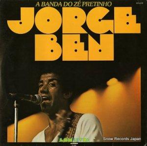 ジョルジ・ベン - a banda do ze pretinho - 403.6148