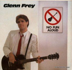 グレン・フライ - no fun aloud - E1-60129