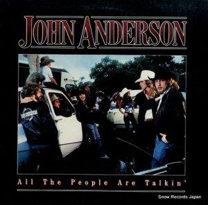 ジョン・アンダーソン - all the people are talkin' - 23912-1
