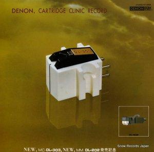DENON, CARTRIDGE CLINIC RECORD - mc.dl-303, mm.do-202 - ST-6006