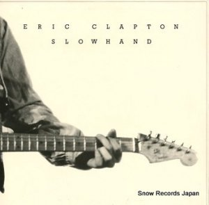 エリック・クラプトン - slowhand - 2479201