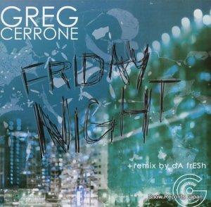 GREG CERRONE - friday night - OTAM-50602