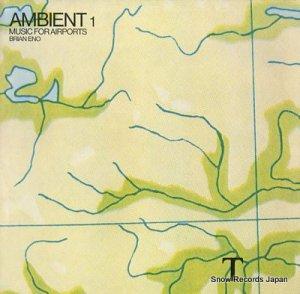 ブライアン・イーノ - ambient 1 music for airports - AMB001