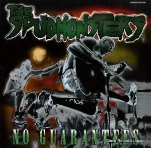 THE SPUDMONSTERS - no guarantees - IRS942.323