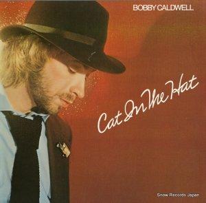 ボビー・コールドウェル - cat in the hat - 8810