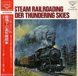 V/A - 雷鳴下の蒸気機関車 - SLC(A)(H)901