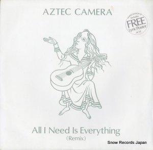 アズテック・カメラ - all i need is everything - AC1T