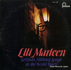 リリー・マルレーン - オリジナル録音によるドイツ軍歌集 - FDX-158