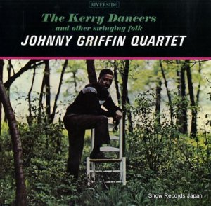 ジョニー・グリフィン - ザ・ケリー・ダンサーズ - VIJ-5052