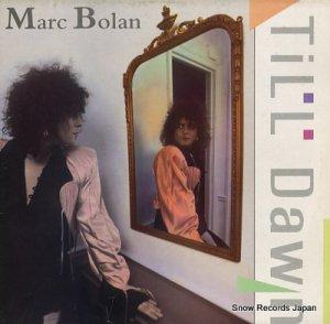 マーク・ボラン - till dawn - MARCL509