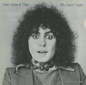 マーク・ボラン&T・レックス - billy super duper - ABOLAN4