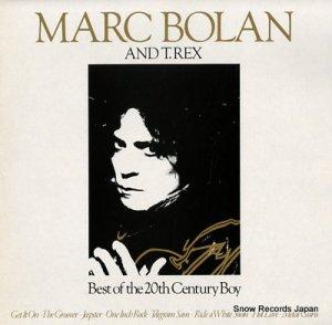 マーク・ボラン&T.レックス - best of the 20th century boy - NE1297