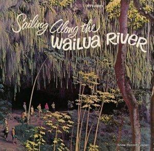 SR.CAPTAIN WALTER SMITH - sailing along the wailua river - LPS-100