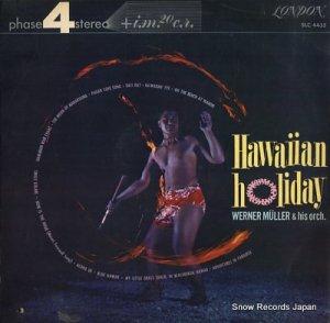 ウェルナー・ミューラー管弦楽団 - ハワイアン・ホリデイ - SLC4435