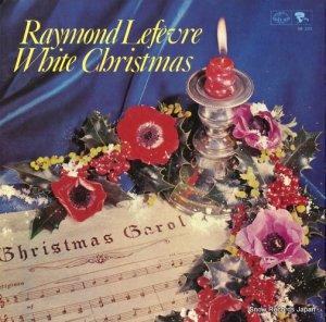 レーモン・ルフェーヴル - ホワイト・クリスマス - SR335