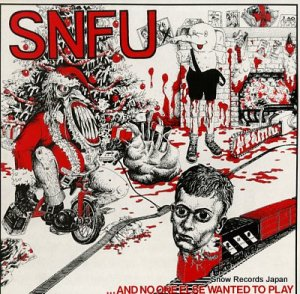 SNFU - and no one else wanted to play - BYO009