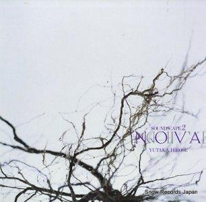 YUTAKA HIROSE - nova: soundscape 2 - 25SD-2