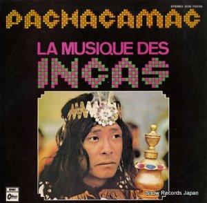 パチャカマク - インカ音楽と伝説 - EOS-70039