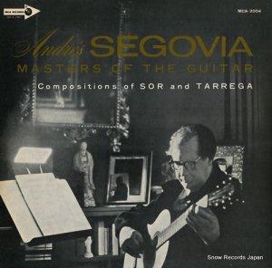 アンドレス・セゴビア - ギターの巨匠/アンドレス・セゴビア - MCA-2004