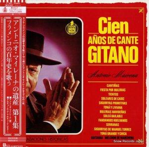 アントニオ・マイレーナ - アントニオ・マイレーナの遺産・第1集/フラメンコの百年史を歌う - G-7803