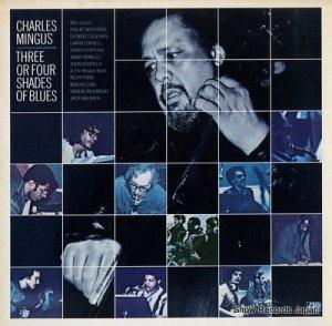 チャールズ・ミンガス - three of four shades of blues - SD1700