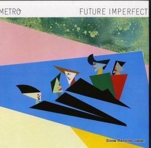 メトロ - future imperfect - 0060.345
