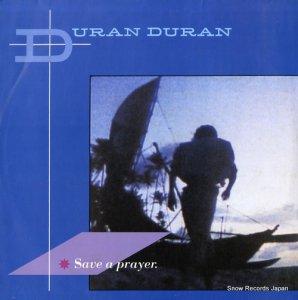 デュラン・デュラン - save a prayer - 12EMI5327