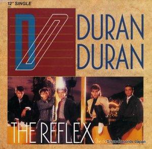 デュラン・デュラン - the reflex (the dance mix) - V-8587