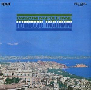 フェルッチョ・タリアヴィーニ - オー・ソレ・ミオ〜タリアヴィーニ、ナポリ民謡を歌う - SRA-2542