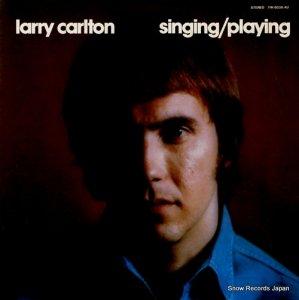 ラリー・カールトン - シンギング・プレイング - YW-8036-AU