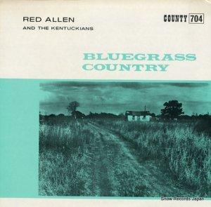 レッド・アレン - bluegrass country - COUNTY704