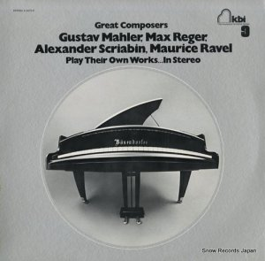 V/A - great composers 9 play their own works in stereo - 4-A072-S