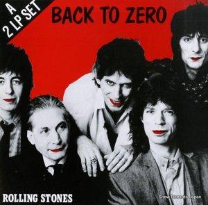 ザ・ローリング・ストーンズ - back to zero - RSBTZ